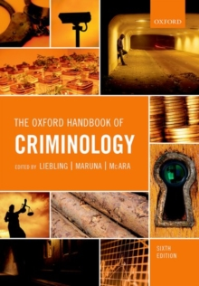 The Oxford Handbook of Criminology, Paperback / softback Book