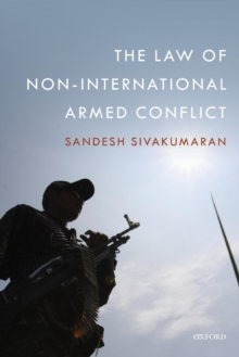 The Law of Non-International Armed Conflict, Paperback Book