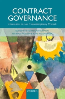 Contract Governance : Dimensions in Law and Interdisciplinary Research, Hardback Book