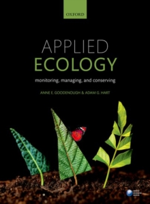 Applied Ecology : Monitoring, managing, and conserving, Paperback / softback Book