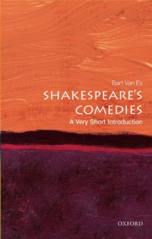 Shakespeare's Comedies: A Very Short Introduction, Paperback / softback Book