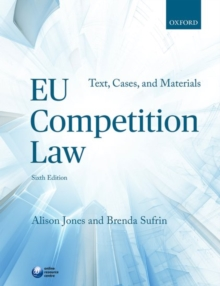 EU Competition Law : Text, Cases, and Materials, Paperback Book