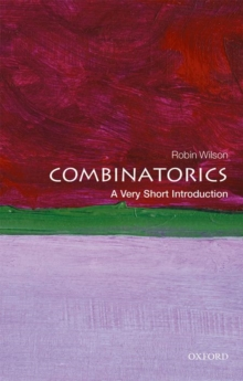 Combinatorics: A Very Short Introduction, Paperback / softback Book