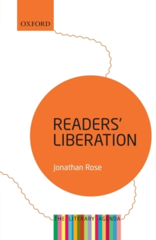 Readers' Liberation : The Literary Agenda, Paperback Book