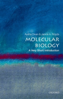 Molecular Biology:  A Very Short Introduction, Paperback Book