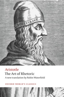 The Art of Rhetoric, Paperback / softback Book
