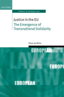 Justice in the EU : The Emergence of Transnational Solidarity, Hardback Book