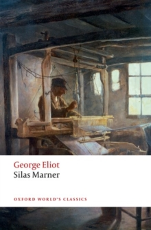 Silas Marner : The Weaver of Raveloe, Paperback Book