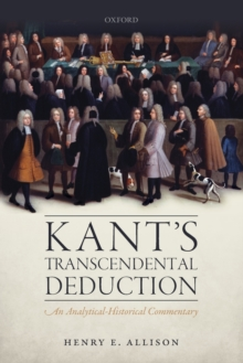 Kant's Transcendental Deduction : An Analytical-Historical Commentary, Paperback Book