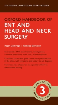 Oxford Handbook of ENT and Head and Neck Surgery, Paperback / softback Book