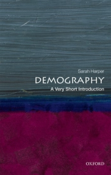 Demography: A Very Short Introduction, Paperback / softback Book