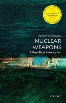 Nuclear Weapons: A Very Short Introduction, Paperback Book