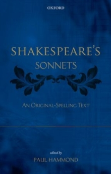 Shakespeare's Sonnets : An Original-Spelling Text, Paperback Book