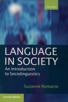 Language in Society : An Introduction to Sociolinguistics, Paperback / softback Book