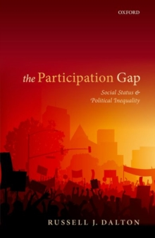 The Participation Gap : Social Status and Political Inequality, Hardback Book