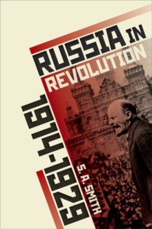 Russia in Revolution : An Empire in Crisis, 1890 to 1928, Hardback Book
