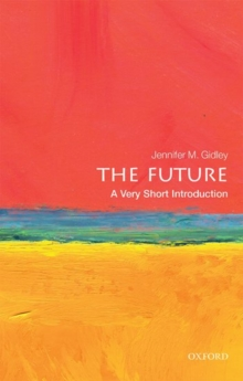 The Future: A Very Short Introduction, Paperback Book