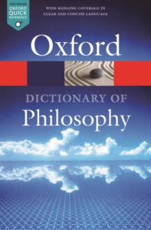The Oxford Dictionary of Philosophy, Paperback Book