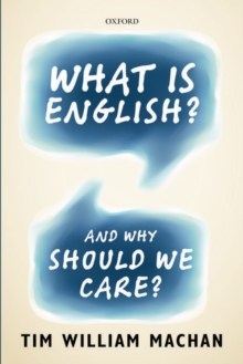 What is English? : And Why Should We Care?, Paperback Book