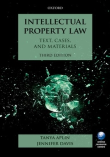 Intellectual Property Law : Text, Cases, and Materials, Paperback / softback Book