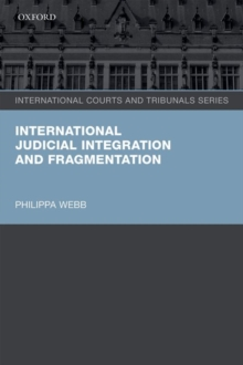 International Judicial Integration and Fragmentation, Paperback Book