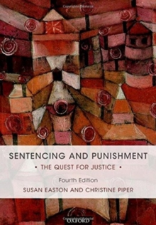 Sentencing and Punishment : The Quest for Justice, Paperback Book