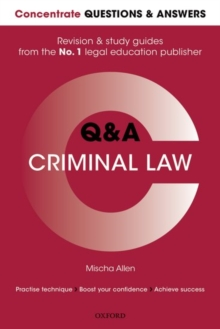 Concentrate Questions and Answers Criminal Law : Law Q&A Revision and Study Guide, Paperback Book