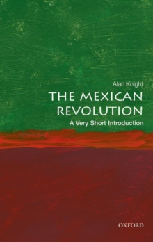 The Mexican Revolution: A Very Short Introduction, Paperback / softback Book