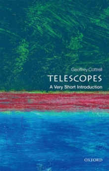 Telescopes: A Very Short Introduction, Paperback / softback Book