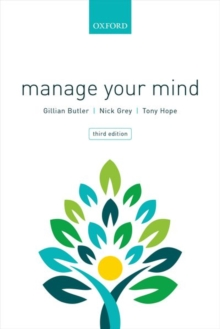 Manage Your Mind : The Mental fitness Guide, Paperback Book