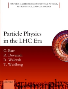 Particle Physics in the LHC Era, Paperback / softback Book
