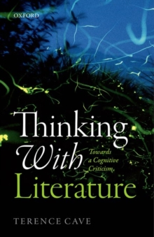 Thinking with Literature : Towards a Cognitive Criticism, Hardback Book
