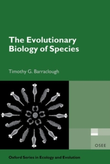 The Evolutionary Biology of Species, Paperback / softback Book