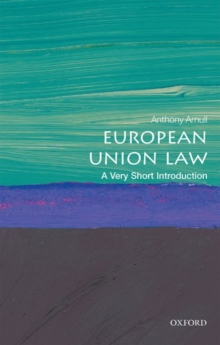 European Union Law: A Very Short Introduction, Paperback Book