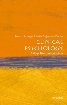 Clinical Psychology: A Very Short Introduction, Paperback / softback Book
