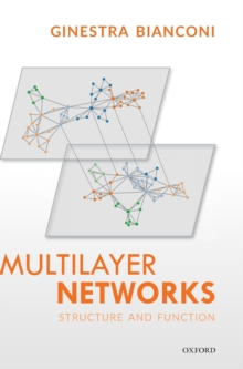 Multilayer Networks : Structure and Function, Hardback Book
