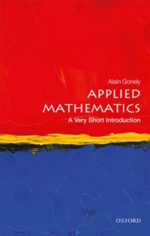 Applied Mathematics: A Very Short Introduction, Paperback Book