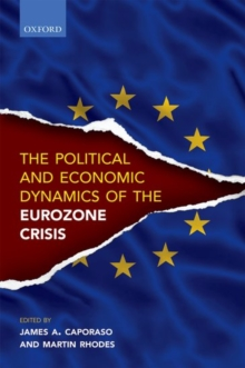 Political and Economic Dynamics of the Eurozone Crisis, Hardback Book