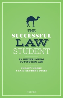 The Successful Law Student: An Insider's Guide to Studying Law, Paperback / softback Book