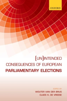 (Un)Intended Consequences of EU Parliamentary Elections, Hardback Book