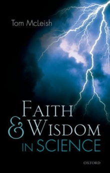 Faith and Wisdom in Science, Paperback / softback Book