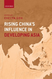 Rising China's Influence in Developing Asia, Hardback Book
