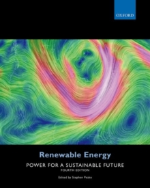Renewable Energy : Power for a Sustainable Future, Paperback Book