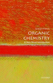 Organic Chemistry: A Very Short Introduction, Paperback Book