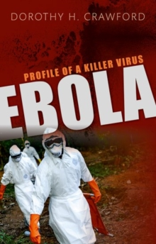 Ebola : Profile of a Killer Virus, Hardback Book