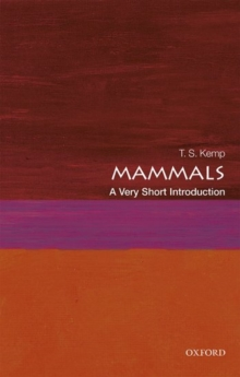 Mammals: A Very Short Introduction, Paperback / softback Book