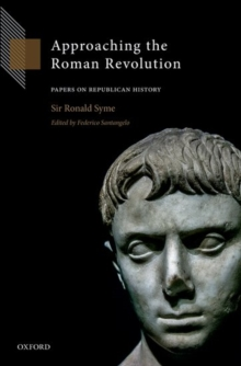 Approaching the Roman Revolution : Papers on Republican History, Hardback Book