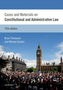 Cases & Materials on Constitutional & Administrative Law, Paperback Book