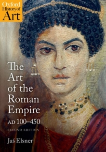 The Art of the Roman Empire : AD 100-450, Paperback / softback Book