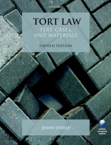 Tort Law : Text, Cases, and Materials, Paperback Book